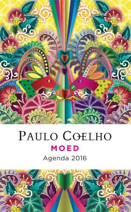 Citaten Paulo Coelho : Moed agenda door paulo coelho piet janssen