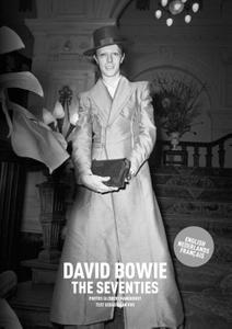 David Bowie The Seventies, photos Gijsbert Hanekroot, text Sebastiaan Vos, English, Français, Nederlands