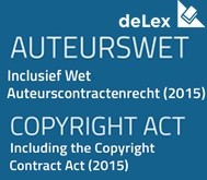 Auteurswet inclusief Wet auteurscontractenrecht (2015) / Copyright Act including Copyright Contract Act (2015)